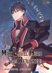 The Max Level Hero Has Returned
